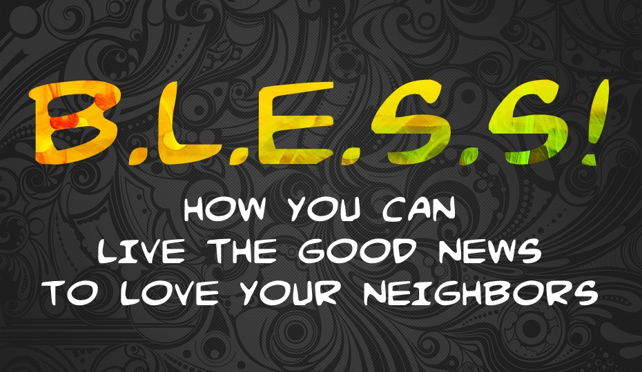 3 Ways You Can B.L.E.S.S. Others