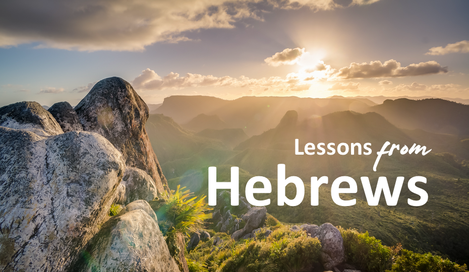 Lessons from Hebrews