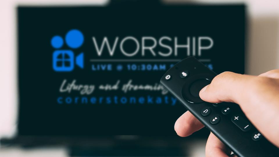 Worship <strike>at Home</strike>