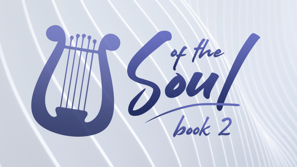 Songs of the Soul - Book 2